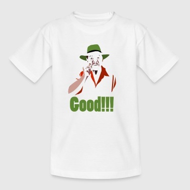 GOOD! - Teenager T-Shirt