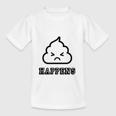 shit happens - Teenager T-shirt