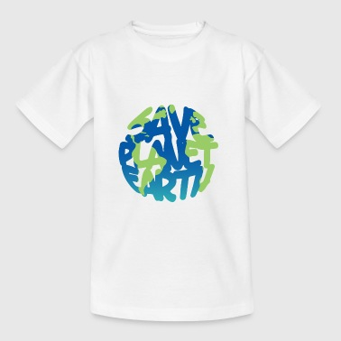 SAVE Planet Earth (Vivid) - Teenage T-shirt
