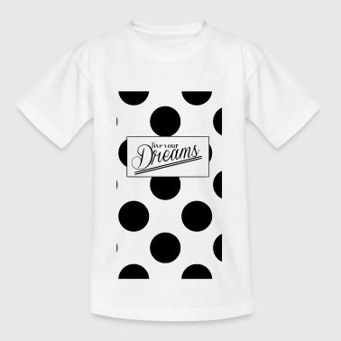 Dreams - Teenage T-shirt