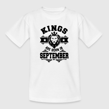 Kings are born in september - Maglietta per ragazzi