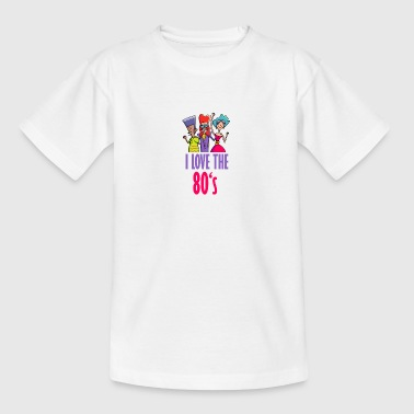 Love the 80s - Teenager T-Shirt