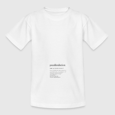 pandiculation definition - Teenage T-shirt
