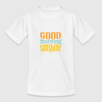 GOEDEMORGEN SUNSHINE - Teenager T-shirt