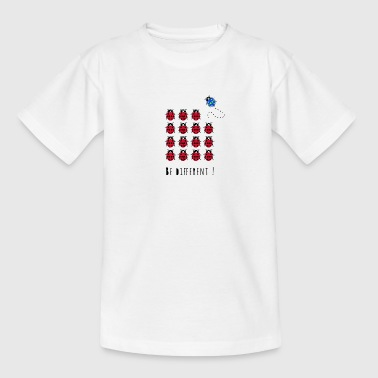 Be different! - Teenage T-shirt