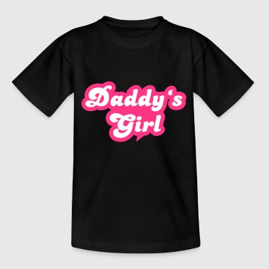 Daddy's Girl - Teenager T-Shirt