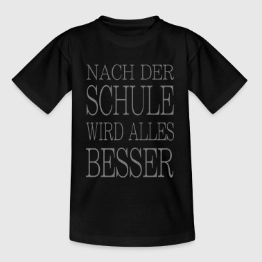 nach der Schule - Teenager T-Shirt