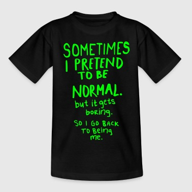 Awesome - Normal is Boring - Teenage T-shirt
