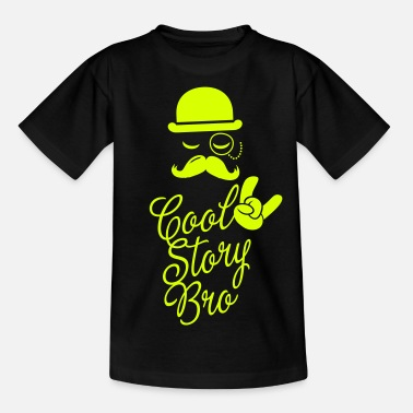 Mad Moustache Funny Cool Story Bro with fashionable moustache like a sir t-shirts for geek, stag do, mad birthday  - Teenage T-Shirt