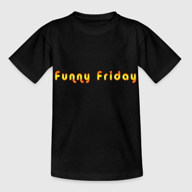 Friday Funny Funny Friday - Teenage T-Shirt