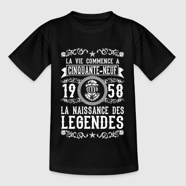1958 - 59 ans - Légendes - 2017 - Teenager T-shirt