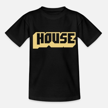 House Music music house - Teenager T-shirt