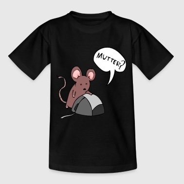 Maus und die Mutter - Teenager T-Shirt