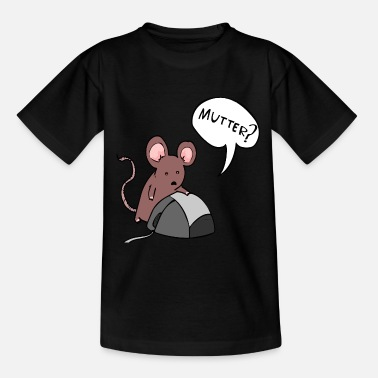 Tee Maus Maus und die Mutter - Teenager T-Shirt