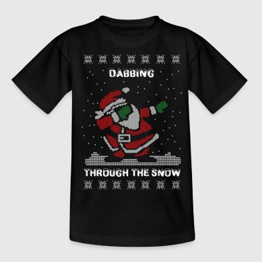 Snow Funny Ugly Christmas Dabbing Through The Snow  - Teenage T-Shirt