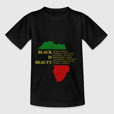 Black is Beauty Black Pride - Afrika continent - Teenager T-shirt