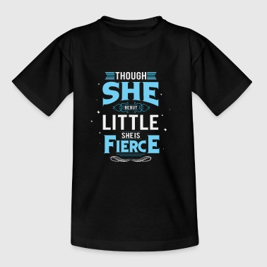 Although she is small, she is violent - Teenage T-Shirt