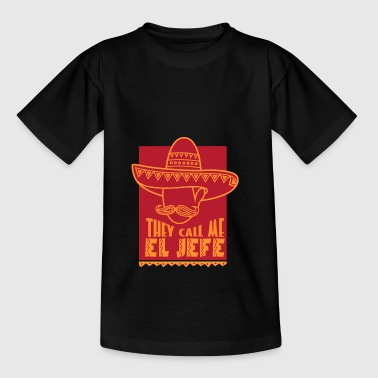 They call me El Jefe lustiges Manager Shirt - Teenager T-Shirt
