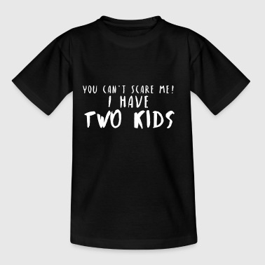 Two Kids Funny saying - Teenage T-Shirt
