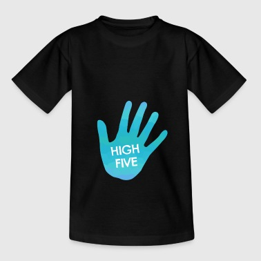 High Five - Teenage T-Shirt