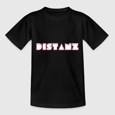 Distance! - T-shirt Ado