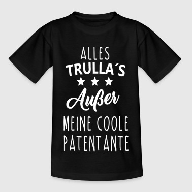 Trullas Patentante - Teenager T-Shirt