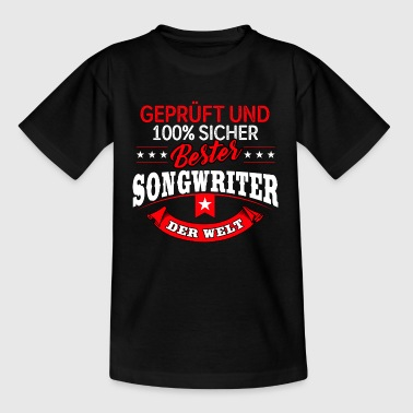 Songwriter Songwriting Liedschreiber - Teenager T-Shirt