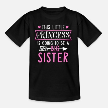 Baby Opa Prinzessin This Little Princess Is Going To Be A Big Sister - Teenager T-Shirt