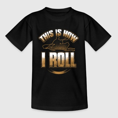 This Is How I Roll - Kayak Paddle Canoeing - Teenage T-Shirt
