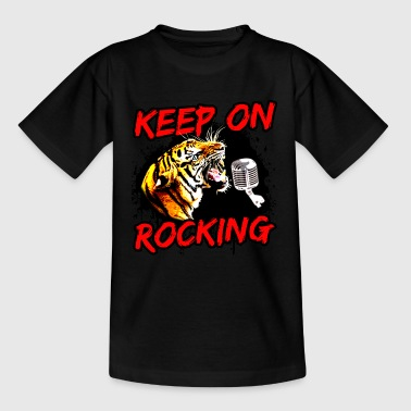 KEEP ON ROCKING - Teenager T-Shirt