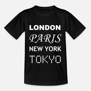 London-paris-new-york-tokyo London, Paris, New York, Tokyo - Teenage T-Shirt
