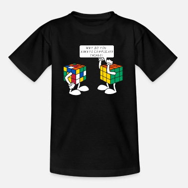 Rubiks Cube Kids Rubik's Cube Humour Complicate Things - Teenage T-Shirt