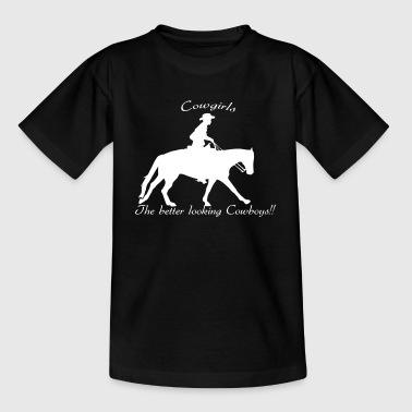 Western Cowgirls The better looking Cowboys - Teenager T-Shirt