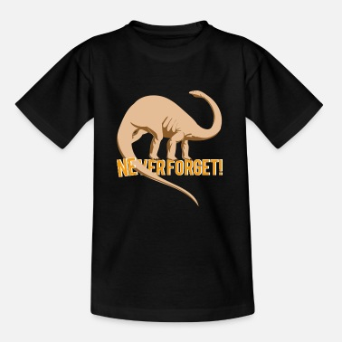 Never Forget NEVER FORGET - Teenager T-shirt