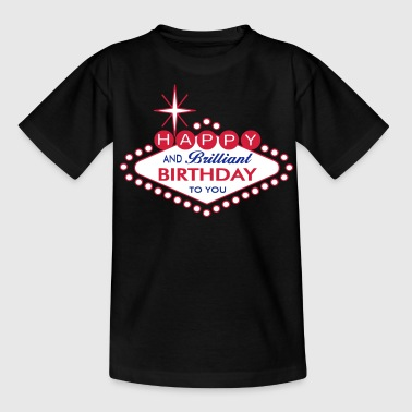 Happy Birthday - Las Vegas Style - Teenage T-Shirt
