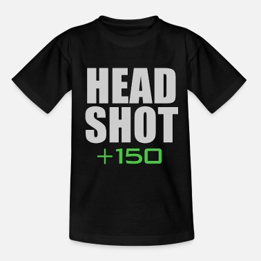 Headshot Headshot +150 - Teenage T-Shirt