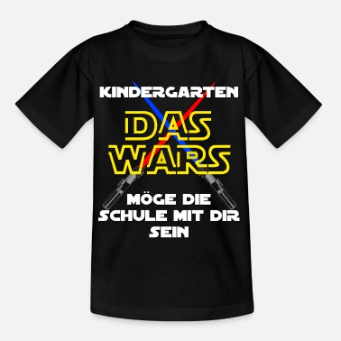 Kindergarten Schule Kindergarten - DAS WARS - Teenager T-Shirt