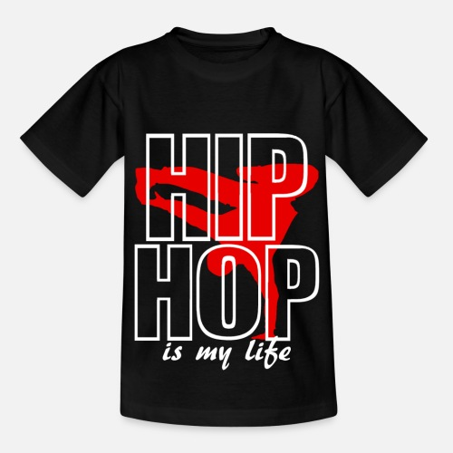hip hop is my life Maglietta per teenager  6b427a56cc77