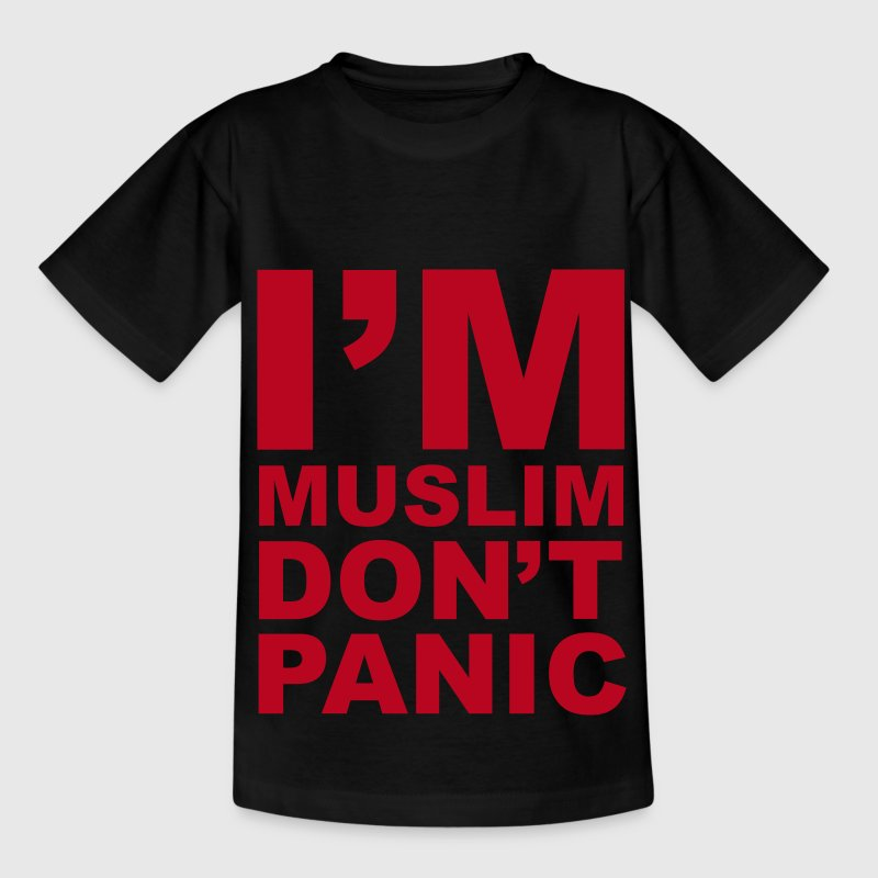I'm Muslim Don't Panic - Teenager T-Shirt