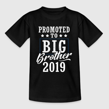 Promoted To Big Brother 2019 - Teenage T-Shirt