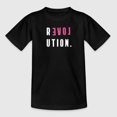Amour révolution typo slogan rose fille contre fun Demo - T-shirt Ado
