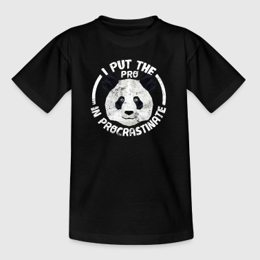 Procrastinate I Put The PRO In PROcrastinate Lazy Panda Bear - Teenage T-Shirt