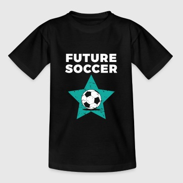 Kids Soccer Gift for Young Training Futbol Players Football Fans - Teenage T-Shirt