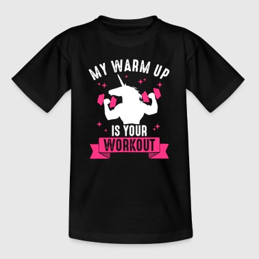 My Warm Up is your Work Out Muskel Einhorn Lustig - Teenager-T-shirt