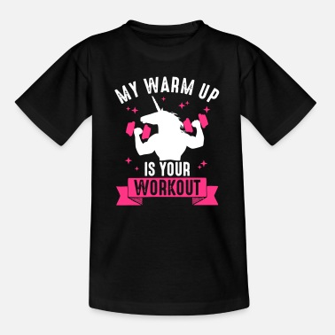 Unicorn Deadlift My Warm Up is your Work Out Muskel Einhorn Lustig - Teenage T-Shirt
