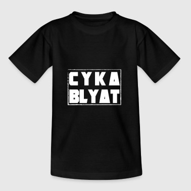 CYKA BLYAT RUSSIAN GAMING MOTIF FUNNY WM - Teenage T-Shirt