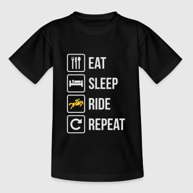 Eat Sleep Ride Repeat Horse - Teenage T-Shirt