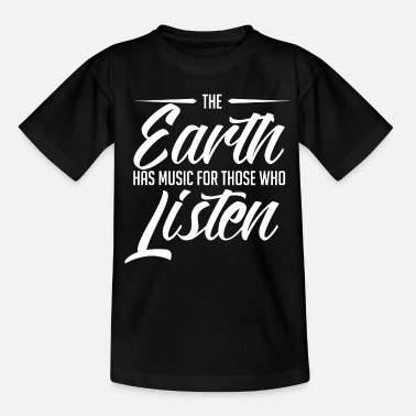 Cool Earth makes music good Listening Cool gift - Teenage T-Shirt