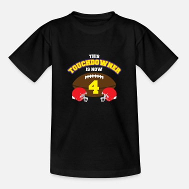 Kids American American football touchdown kid 4 year birthday - Teenage T-Shirt