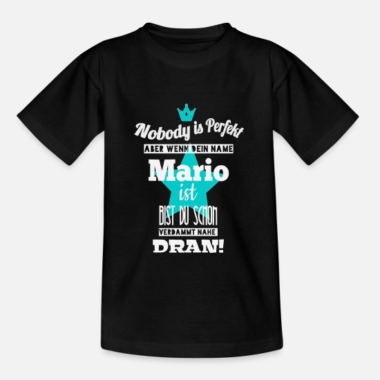 Birthday T-Shirts - Mario men's name cool sayings gift first name - Teenage T-Shirt black